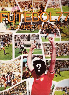 Caderneta de cromos Futebol 77: A grande selecção