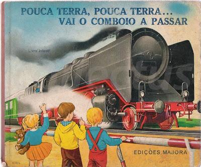 Pouca terra, pouca terra...vai o comboio a passar (Majora)