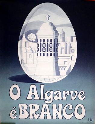 Cartaz O Algarve é Branco