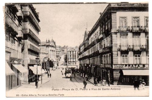 Postal antigo do Porto - Praça D. Pedro e Rua de Santo António. Edição Alberto Ferreira.