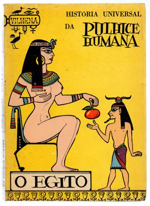 História Universal da Pulhice Humana. 2º volume: O Egipto. José Vilhena
