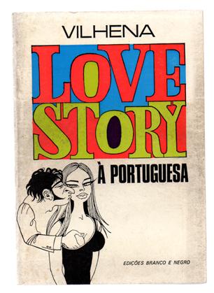 Love Story à Portuguesa, livro de José Vilhena