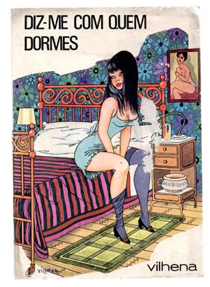 Diz-me com quem dormes livro de José Vilhena