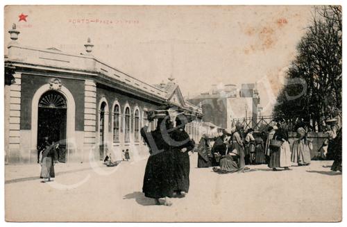 Postal antigo do Porto – Praça do Peixe. Edição Estrela Vermelha