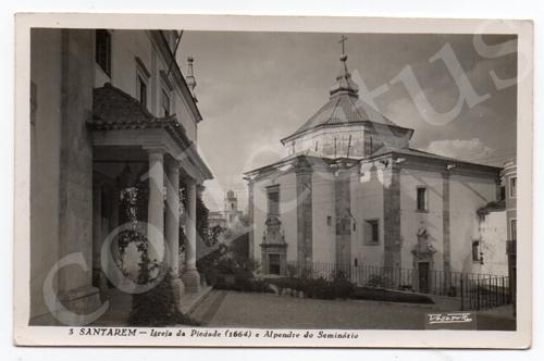 Postal antigo de Santarém -  Igreja da Piedade (1664) e Alpendre do Seminário