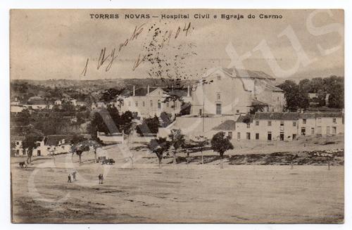 Postal antigo de Torres Novas - Hospital Civil e Igreja do Carmo