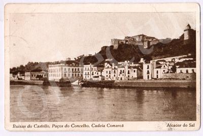Postal antigo Ruínas do Castelo, Paços do Concelho, Cadeia Comarca. Alcácer do Sal.
