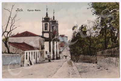 Postal antigo de Fafe. Igreja Matriz