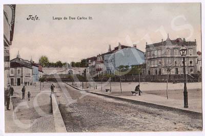 Postal antigo de Fafe. Largo de Don Carlos 1º