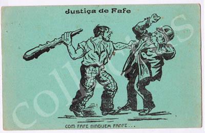 Postal antigo de Justiça de Fafe. Com Fafe ninguém fanfe…
