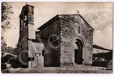 Postal antigo de Fafe - Igreja de Arões (S.Romão) Seculo XII