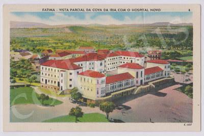 Postal antigo de Fátima - Vista parcial da Cova da Iria com o Hospital Novo