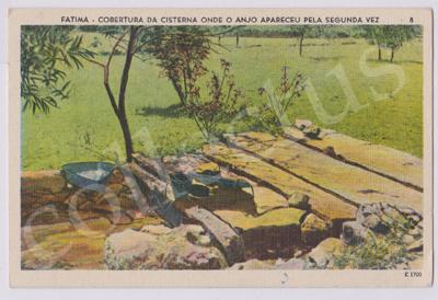 Postal antigo de Fátima - Cobertura da cisterna onde o anjo apareceu pela segunda vez